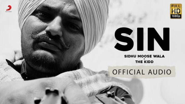 Sidhu Moose Wala - Sin | The Kidd | Official Audio | Latest