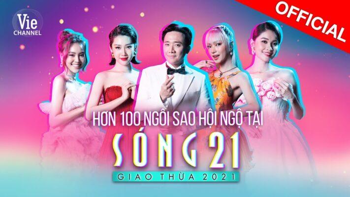 Sóng 21 - Chương trình giải trí đặc biệt đêm Giao Thừa 2021
