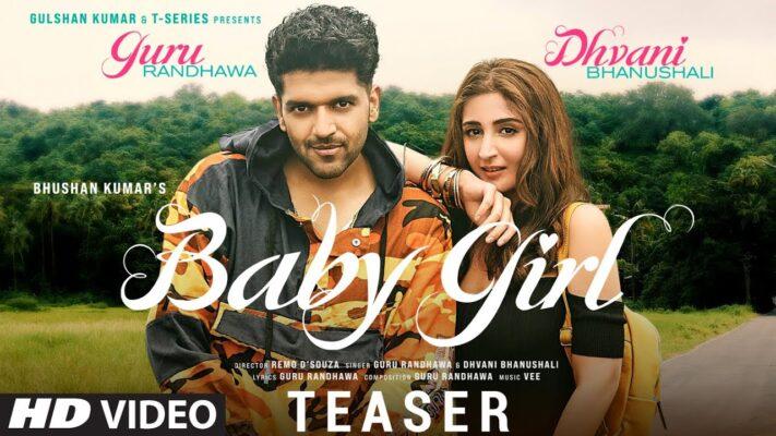 Song Teaser ► Baby Girl | Guru Randhawa | Dhvani Bhanushali