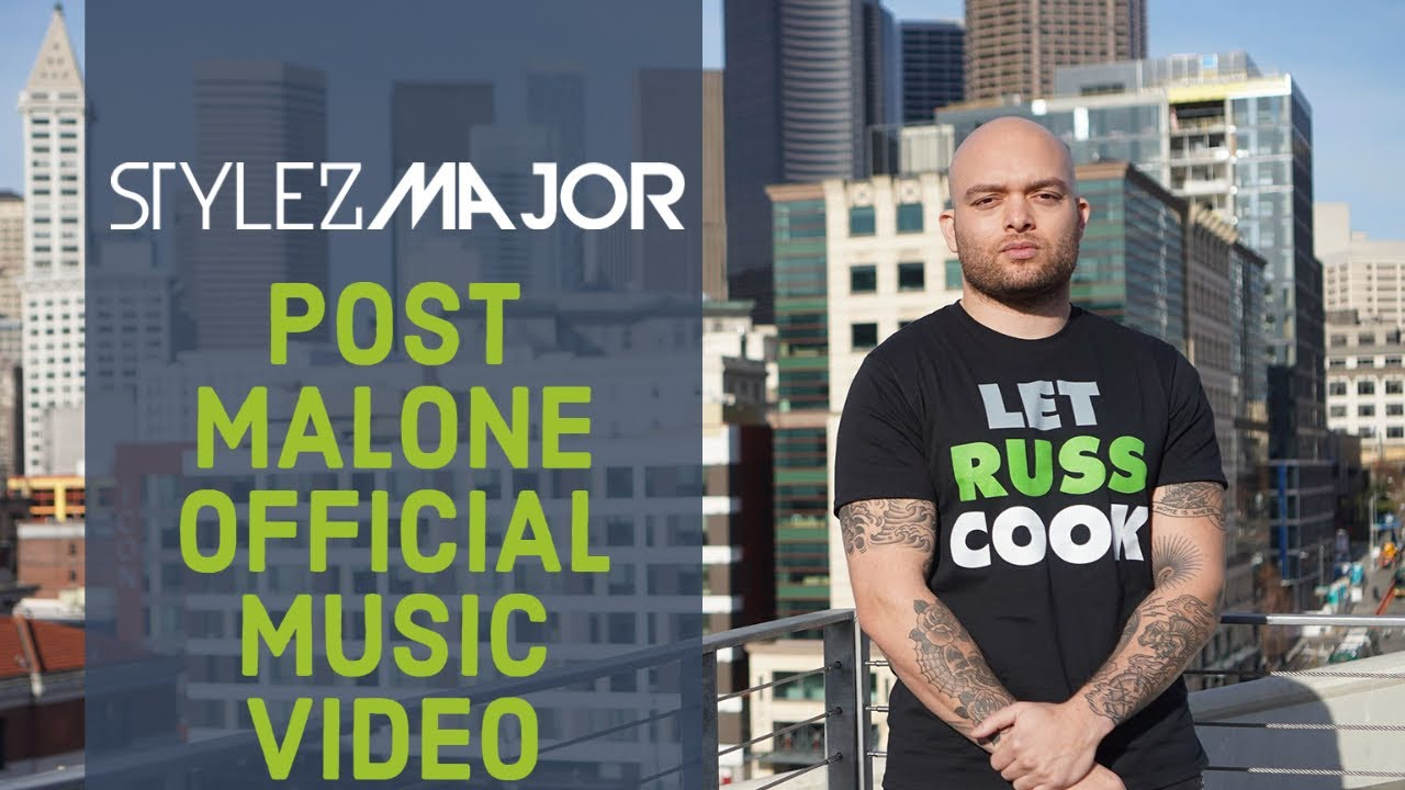 Stylez Major- Post Malone (Official Music Video) Seahawks