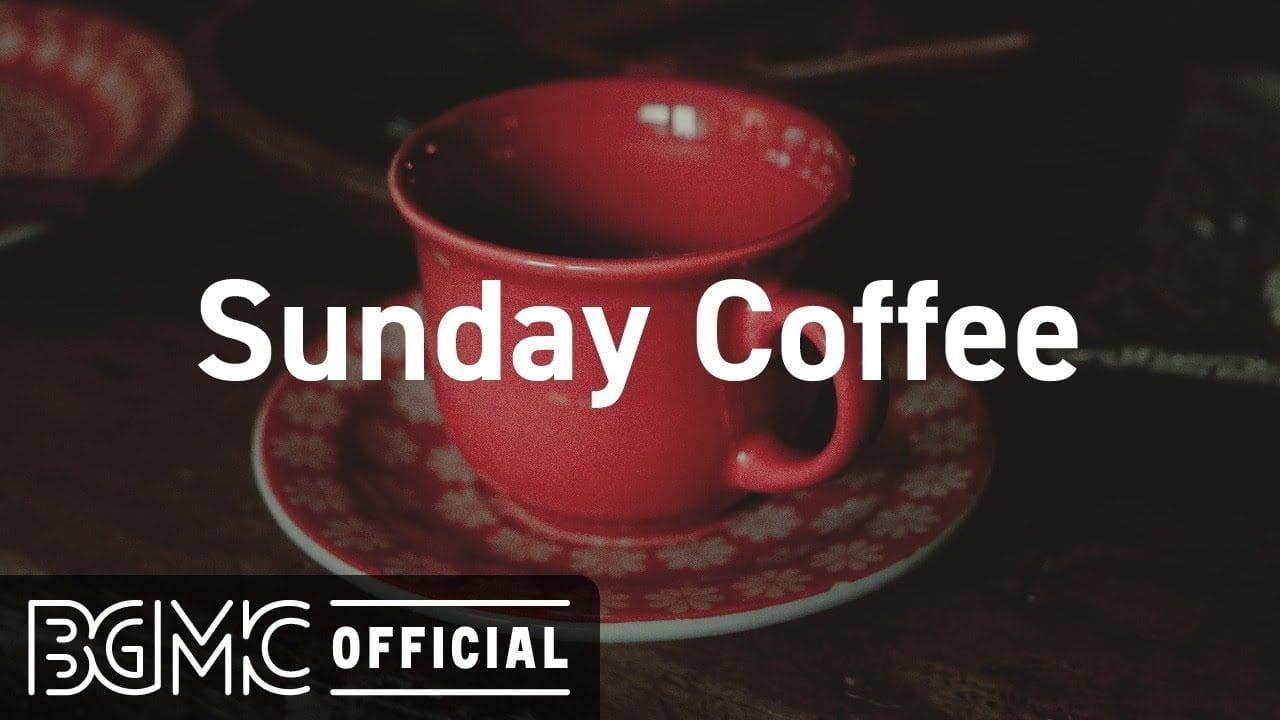 Sunday Coffee: Smooth January Jazz - Warm Coffee Time Jazz