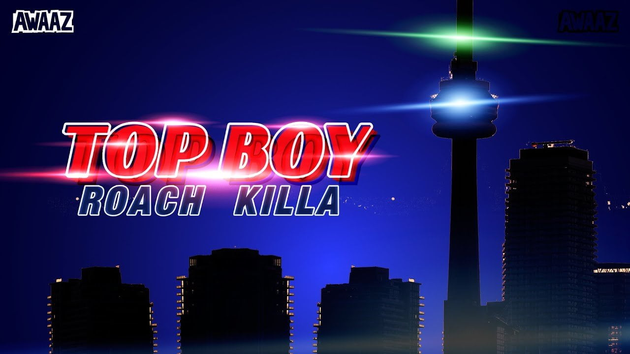 TOP BOY – Roach Killa| Latest Hip Hop Song 2021