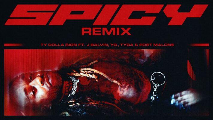 Ty Dolla $ign - Spicy (feat. J Balvin, YG, Tyga & Post