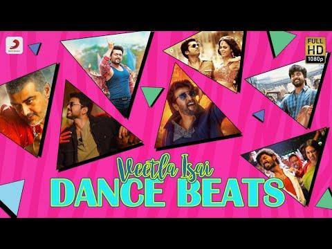 Veetla Isai - Dance Beats Jukebox | Latest Tamil Video Songs