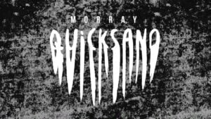 morray - quicksand (official lyric video)