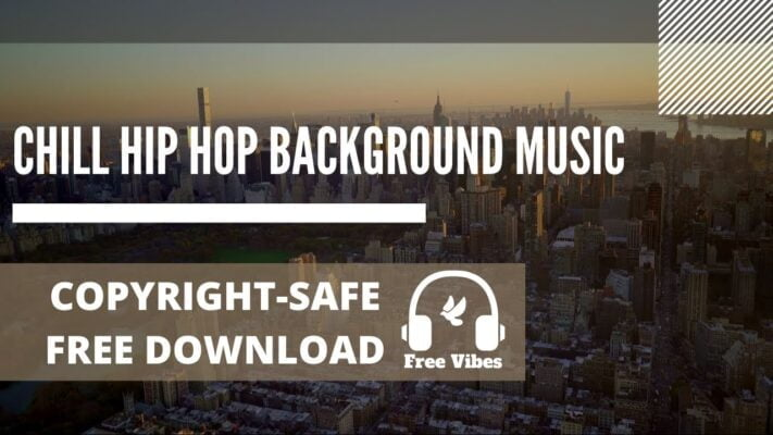 Chill Hip Hop Background Music - Free and Copyright-safe -