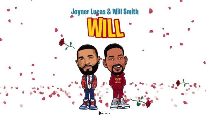 Joyner Lucas & Will Smith - Will (Remix)
