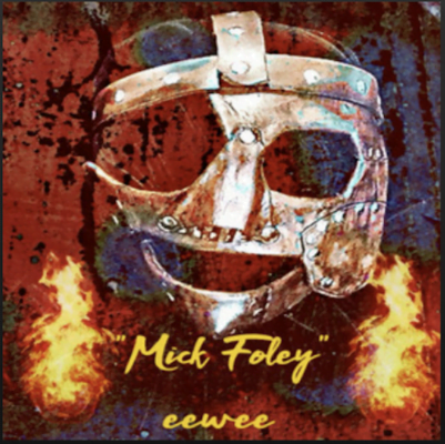 From the Artist Eewee Listen to this Fantastic Spotify Song Mick Foley