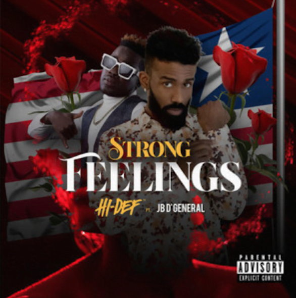 From the Artist HI-DEF Listen to this Fantastic Spotify Song STRONG FEELINGS (feat. JB D' General)