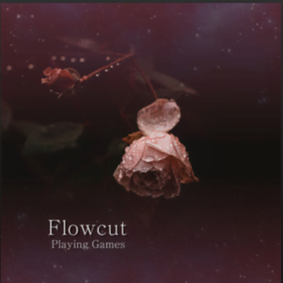 From the Artist Flowcut Listen to this Fantastic Spotify Song Playing Games