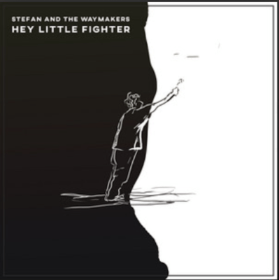 From the Artist Stefan And The Waymakers Listen to this Fantastic Spotify Song Hey Little Fighter