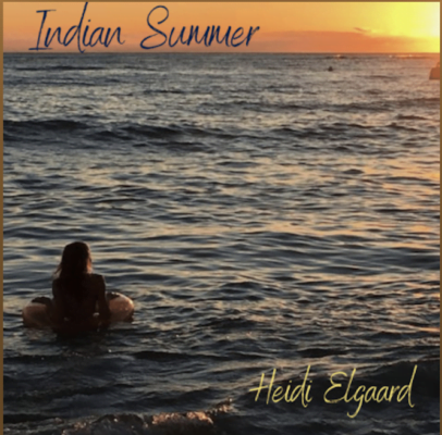 From the Artist Heidi Elgaard Listen to this Fantastic Spotify Song Indian Summer