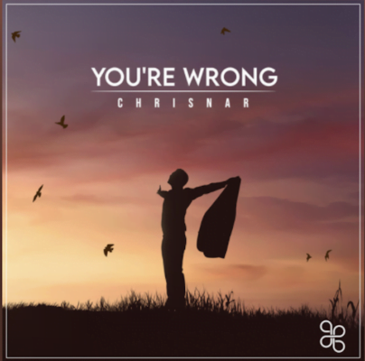 From the Artist Chrisnar Listen to this Fantastic Spotify Song You're Wrong