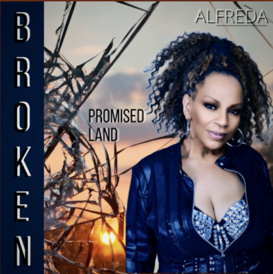 From the Artist Alfreda Gerald Listen to this Fantastic Spotify Song Broken Promised Land