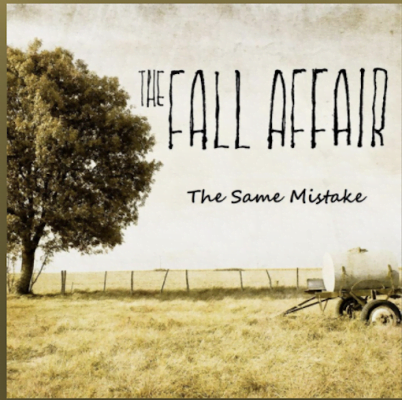 From the Artist The Fall Affair Listen to this Fantastic Spotify Song The Same Mistake
