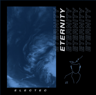 From the Artist ELECTEC Listen to this Fantastic Spotify Song Eternity