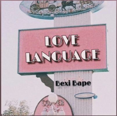 From the Artist Bexi Bape Listen to this Fantastic Spotify Song Love Language