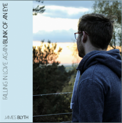 From the Artist James Blyth Listen to this Fantastic Spotify Song Blink Of An Eye