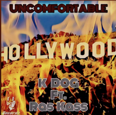 From the Artist K Dog Listen to this Fantastic Spotify Song Uncomfortable (Feat. Ras Kass)