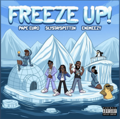 From the Artist SlyStaySpittin Listen to this Fantastic Spotify Song Freeze Up feat. Enimeezy & Pape Euro