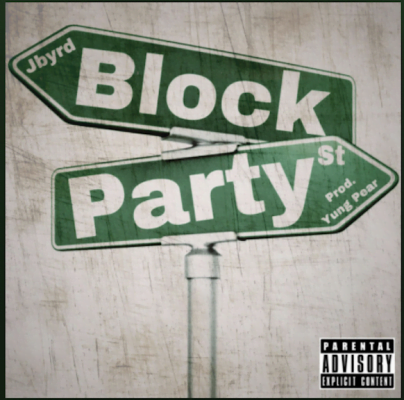 From the Artist Jbyrd Listen to this Fantastic Spotify Song Block Party