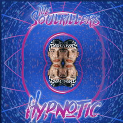 From the Artist THE SOULKILLERS Listen to this Fantastic Spotify Song HYPNOTIC