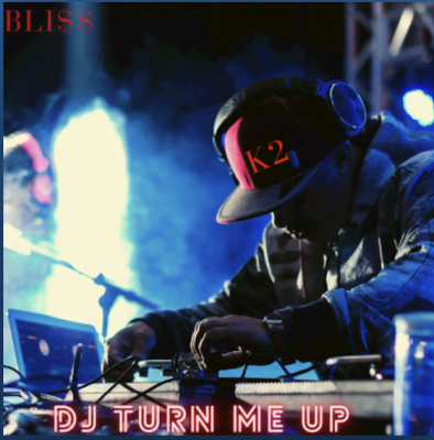 From the Artist Bli$$ ft K2 Listen to this Fantastic Spotify Song Dj Turn Me Up