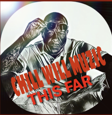 From the Artist Chill Will Muzic Listen to this Fantastic Spotify Song Where I'm From