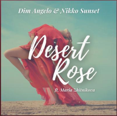 From the Artists Dim Angelo & Nikko Sunset Listen to this Fantastic Spotify Song Desert Rose ( Ft Maria Zhitnikova )
