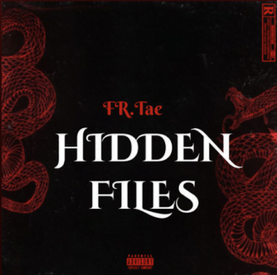 From the Artist Fr.Tae Listen to this Fantastic Spotify Song Hidden Files