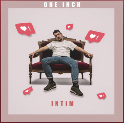 From the Artist one inch Listen to this Fantastic Spotify Song Intim