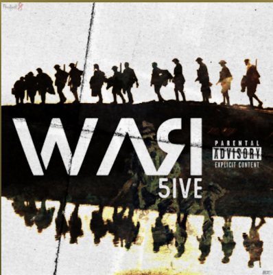From the Artist 5ive Listen to this Fantastic Spotify Song WAR