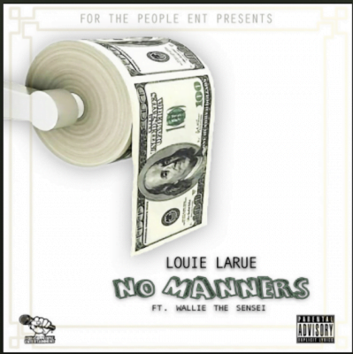 From the Artist Louie LaRue Listen to this Fantastic Spotify Song No Manners