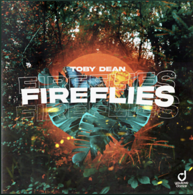 From the Artist Toby Dean Listen to this Fantastic Spotify Song Fireflies