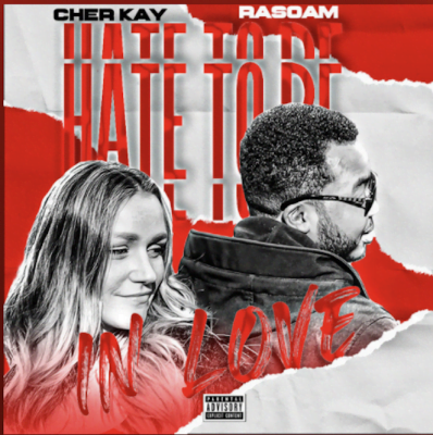 From the Artists Rasoam& Cher Kay Listen to this Fantastic Spotify Song Hate to be in Love
