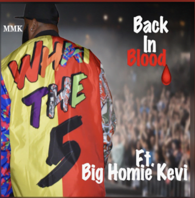 From the Artists MMK, Feat. Big Homie Kevi Listen to this Fantastic Spotify Song Back N Blood