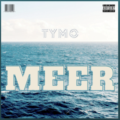 From the Artist TYMO Listen to this Fantastic Spotify Song MEER