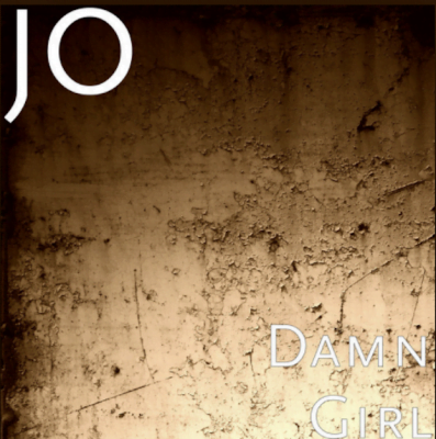 From the Artist JO Listen to this Fantastic Spotify Song Damn Girl