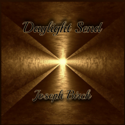 From the Artist Joseph Birch Listen to this Fantastic Spotify Song Daylight Send