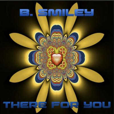 From the Artist B. Smiley Listen to this Fantastic Spotify Song There for You