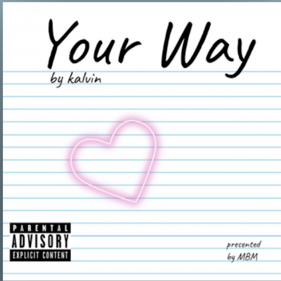 From the Artist Kalvin Listen to this Fantastic Spotify Song Your Way